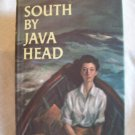 South By Java Head. Alistair Maclean, author. BC Edition. VG/VG