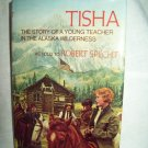 Tisha. Robert Specht, author. 1st Edition. NF/NF