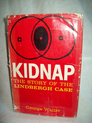 Kidnap. George Waller, author. BOMC Edition, 2nd Printing. VG/FAIR