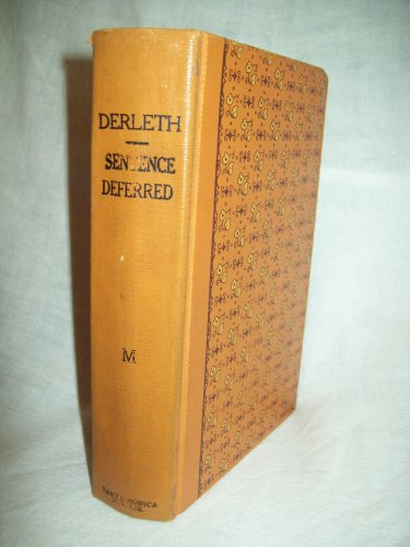 Sentence Deferred. August Derleth, author. 1st Edition, Santa Monica Library Binding. VG