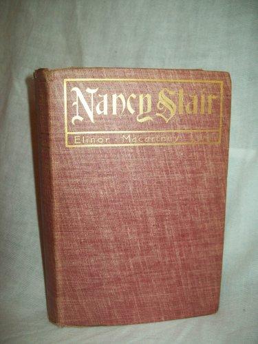 Nancy Stair. Elinor Macartney Lane, author. 1st Edition, 2nd Printing. Ex-Lib. Fair
