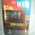 The Wall. John Hersey, author. BOMC Edition. NF/NF