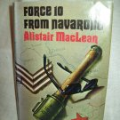 Force 10 From Navarone. Alistair MacLean, author. 1st edition, 1st printing. VG+/VG