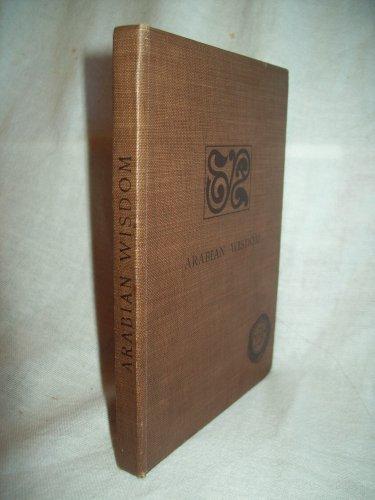 Arabian Wisdom. John Wortabet, MD, author. 1st Edition, 1st Printing. NF