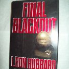 Final Blackout. L. Ron Hubbard, author. 1st Bridge Edition, 1st Printing. NF/NF