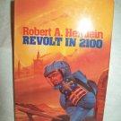 Revolt In 2100. Robert A. Heinlein, author. BC edition. NF/NF