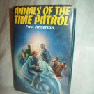 Annals Of The Time Patrol. Poul Anderson, author. Book Club edition. VG+/VG+