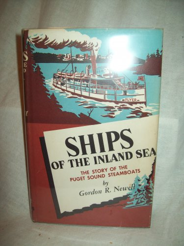 Ships Of The Inland Sea. Gordon R. Newell, author. 2nd Edition. NF/NF