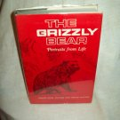 The Grizzly Bear. Bessie D. & Edgar Haynes, authors. Signed. 1st Edition, 1st Printing. F/NF