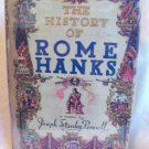 The History Of Rome Hanks. Joseph Stanley Pennell, author. Sun Dial Press Edition. VG+/VG+