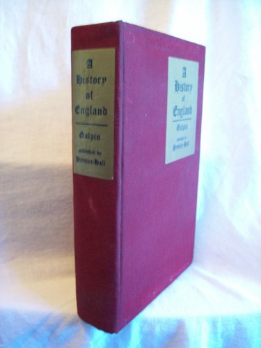 A History Of England. W. Freeman Galpin, author. Advance Copy. 1st Edition, 1st printing. VG+