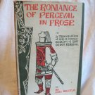 The Romance Of Perceval In Prose. Dell Skeels, author. 1st Edition, 1st Printing. VG+/VG