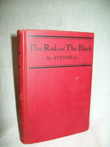 The Red And The Black. Stendhal, author. 1916 Reprint. VG