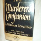The Murderer's Companion. William Roughhead, author. 1st Edition, 1st Printing. VG+/VG