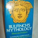 Bulfinch's Mythology. Thomas Bulfinch, author. Illustrated Edition. VG+/VG+