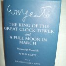 The King Of The Great Clock Tower. W. B. Yeats, author. Manuscript Materials. NF/NF