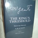 The King's Threshold. W. B. Yeats, author. Manuscript Materials. Cornell University. As New.