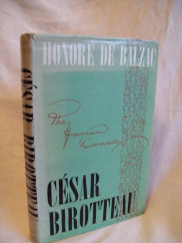 Cesar Birotteau. Honore De Balzac, author. Juniper Press Edition. VG+/VG-