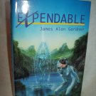 Expendable. James Alan Gardner, author. BC Edition. NF/NF