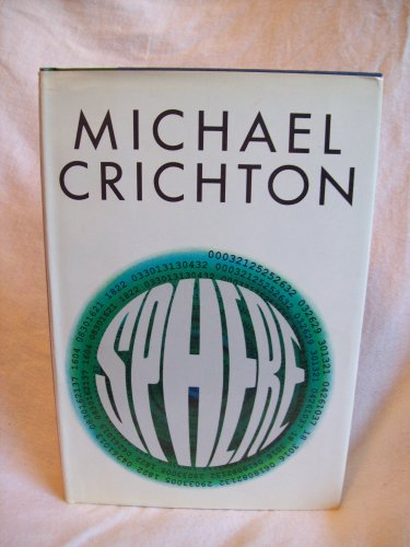 Sphere. Michael Crichton, author. BC Edition. NF/NF