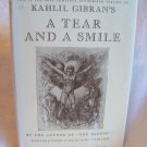 A Tear And A Smile. Kahlil Gibran, author. Reprint edition. NF/VG+
