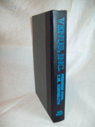 Venus, Inc. Frederik Pohl & C. M. Kornbluth, authors. BC edition. NF