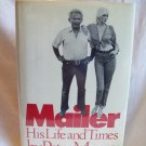 Mailer: His Life And Times. Peter Manso, author. Illustrated. 1st Edition, 1st Printing. NF/VG+