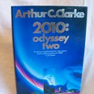 2010: Odyssey Two. Arthur C. Clarke, author. 1st Edition, 1st Printing. NF/VG+