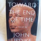 Toward The End Of Time. John Updike, author. BOMC edition. 2nd Printing. NF/NF
