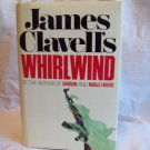 Whirlwind. James Clavell, author. 1st Canadian Edition. VG+/VG+