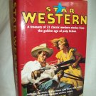Star Western. Jon Tuska, editor. Gramercy Books. 1st Edition, 1st Printing. NF/NF
