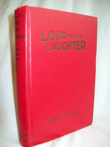 Loud With Laughter. Buena Vista Stine, author. 1st Edition, 1st Printing. VG+