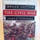 "The Civil War. Bruce Catton, author. PPB, 8 1/4"" X 5 1/2"". Illustrated.  2nd Edition. Fine."