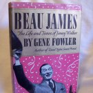 Beau James. Gene Fowler, author. Illustrated. 1st Edition, 1st printing. VG+/VG+
