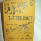 The Red Route. William Sime, author. Author's Edition. VG-