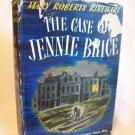 The Case Of Jenny Brice. Mary Roberts Rinehart, author. Early reprint. VG/VG-