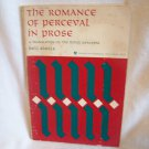 The Romance Of Perceval In Prose. Dell Skeels, author. PPB. Illustrated. 1st Edition. Good