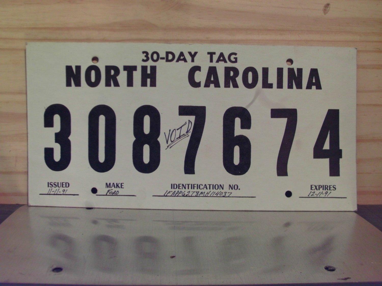 1991 North Carolina 30 Day Temporary License Plate Tag NC
