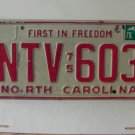 1978 North Carolina NC First in Freedom License Plate NTV-603