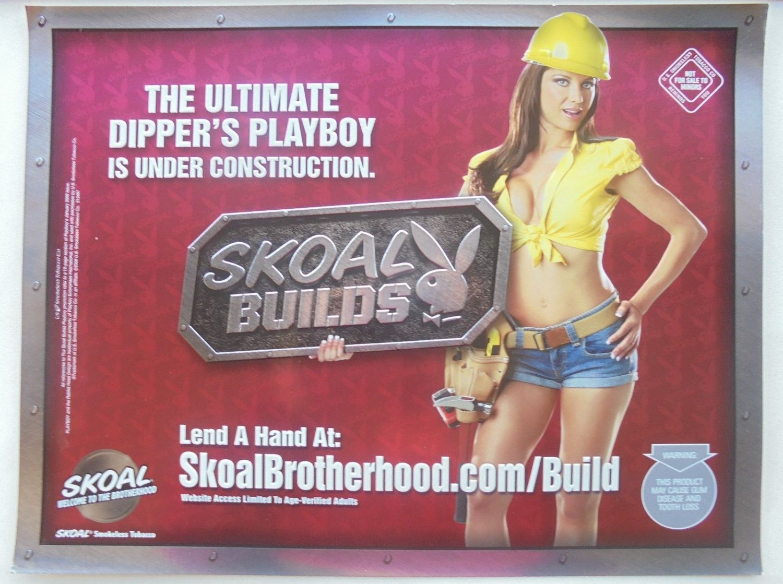 SKOAL BUILDS/SKOAL BROTHERHOOD PLAYBOY-2009 HEAVY PAPER SIGN-NEW
