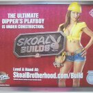 SKOAL BUILDS/SKOAL BROTHERHOOD PLAYBOY-2009 HEAVY PAPER SIGN-NEW