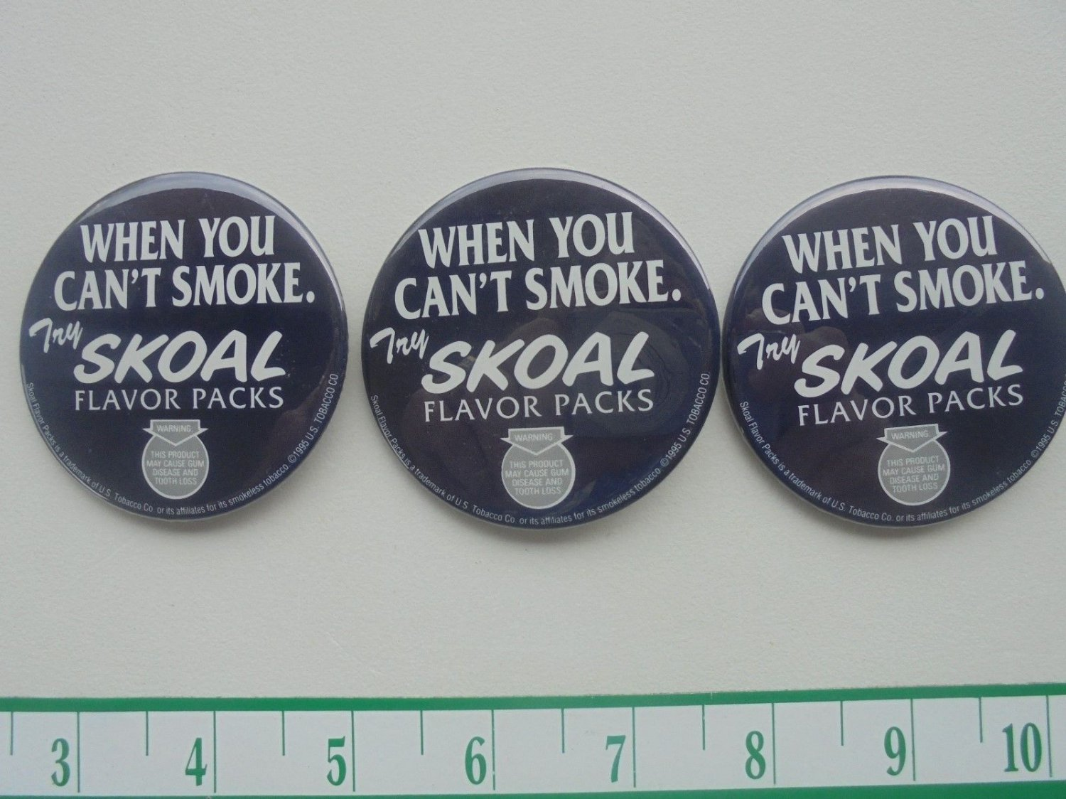 """3-VINTAGE SKOAL""""WHEN YOU CANT SMOKE"""" METAL PIN BACK BADGE-NEW"""
