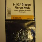 "(14) New 1 1/2"" Pin-On Drapery Hooks, Only $1.89 while they last"