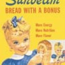 Sunbeam Bread Tin Sign #630