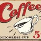Coffee Cup Tin Sign #1178