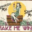 Make Me Wine tin sign #1280