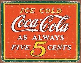 Coke Always 5 Cents Tin Sign #1471