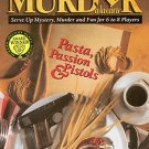 Murder à la carte - Pasta, Passion & Pistols - Murder Mystery Dinner Party Game - BRAND NEW!