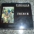 PIMSLEUR LANGUAGE PROGRAM/FRENCH (AUDIO CD) by PIMSLEUR!