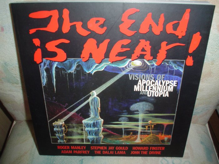THE END IS NEAR:VISIONS OF APOCALYPSE,MILLENIUM & UTOPIA:WORKS FROM AM VISIONARY ART MUSEUM BOOK!